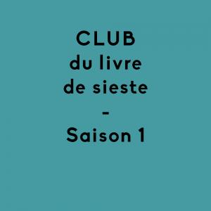 Abonnement au Club du livre de sieste / SAISON 1