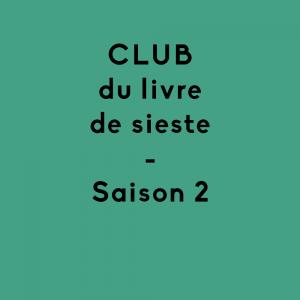 Abonnement au Club du livre de sieste / SAISON 2