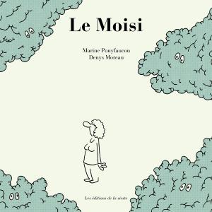 Pré-commande «Le Moisi» par Marine Pouyfaucon et Denys Moreau
