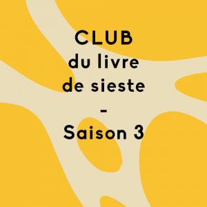 Abonnement au Club du livre de sieste / SAISON 3